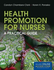 Health Promotion For Nurses 1st Edition 9781449686673 1449686672