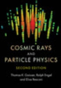 Cosmic Rays and Particle Physics 2nd Edition 9780521016469 0521016460
