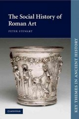 The Social History of Roman Art 1st edition 9780521016599 0521016592