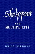 Shakespeare and Multiplicity 0 9780521444064 0521444063