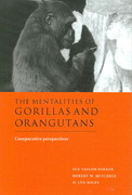 The Mentalities of Gorillas and Orangutans 0 9780521580274 0521580277