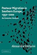 Postwar Migration in Southern Europe, 1950-2000 1st edition 9780521037709 0521037700