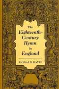The Eighteenth-Century Hymn in England 1st edition 9780521039567 0521039568