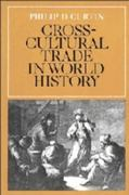 Cross-Cultural Trade in World History 1st Edition 9780521269315 0521269318