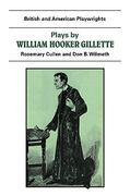 Plays by William Hooker Gillette 0 9780521284318 0521284317