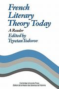 French Literary Theory Today 0 9780521297776 052129777X