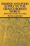 Famine and Food Supply in the Graeco-Roman World 1st Edition 9780521375856 0521375851