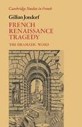 French Renaissance Tragedy 0 9780521360142 0521360145