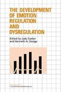 The Development of Emotion Regulation and Dysregulation 1st edition 9780521033442 0521033446
