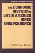 The Economic History of Latin America since Independence 2nd edition 9780521532747 0521532744