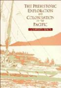 The Prehistoric Exploration and Colonisation of the Pacific 0 9780521476515 0521476518