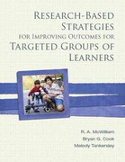 Research-Based Strategies for Improving Outcomes for Targeted Groups of Learners 1st Edition 9780137031337 0137031335