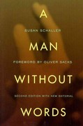 A Man Without Words 2nd Edition 9780520274914 0520274911