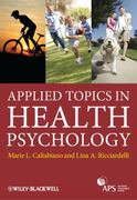 Applied Topics in Health Psychology 1st Edition 9781119971931 1119971934