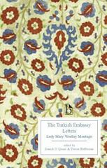 The Turkish Embassy Letters 1st Edition 9781554810420 1554810426