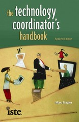 The Technology Coordinator's Handbook 2nd Edition 9781564843197 156484319X