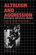 Altruism and Aggression 0 9780521423670 0521423678