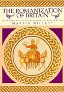 The Romanization of Britain 1st Edition 9780521428644 0521428645