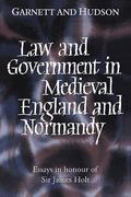 Law and Government in Mediaeval England and Normandy 0 9780521430760 0521430763