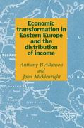 Economic Transformation in Eastern Europe and the Distribution of Income 0 9780521433297 0521433290