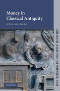 Money in Classical Antiquity 0 9780521459525 0521459524