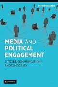 Media and Political Engagement 1st Edition 9780521527897 0521527899