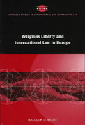 Religious Liberty and International Law in Europe 1st edition 9780521047616 0521047617