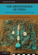 The Archaeology of China 1st Edition 9781139415163 1139415166