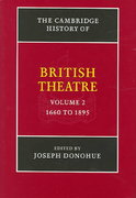 The Cambridge History of British Theatre, 1660-1895 0 9780521650687 0521650682