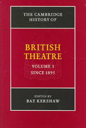 The Cambridge History of British Theatre since 1895 0 9780521651325 0521651328