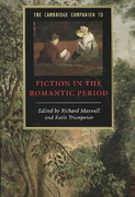 The Cambridge Companion to Fiction in the Romantic Period 0 9780521681087 0521681081