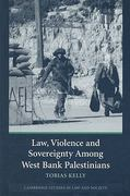 Law, Violence and Sovereignty among West Bank Palestinians 1st edition 9780521687478 0521687470