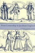 Press Censorship in Jacobean England 1st Edition 9780521033534 0521033535