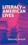 Literacy in American Lives 1st edition 9780521003063 0521003067