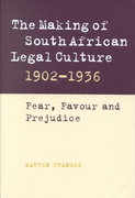 The Making of South African Legal Culture, 1902-1936 0 9780521791564 0521791561