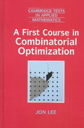 A First Course in Combinatorial Optimization 0 9780521010122 0521010128