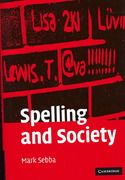 Spelling and Society 1st Edition 9780521300759 0521300754