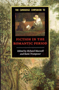 The Cambridge Companion to Fiction in the Romantic Period 0 9780521862523 0521862523