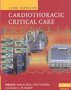 Core Topics in Cardiothoracic Critical Care 1st edition 9780521872836 0521872839