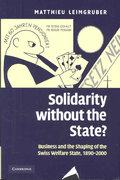 Solidarity Without the State? 1st edition 9780521875400 0521875404