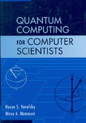 Quantum Computing for Computer Scientists 1st Edition 9780511421532 0511421532