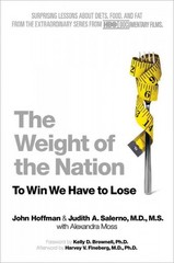 The Weight of the Nation 1st Edition 9781250025609 1250025605