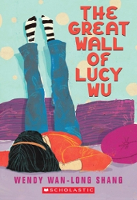 The Great Wall of Lucy Wu 1st Edition 9780545162166 0545162165