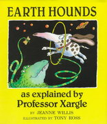 Earth Hounds, As Explained by Professor Xargle 0 9780525446002 0525446001