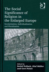 The Social Significance of Religion in the Enlarged Europe 1st Edition 9781317015550 131701555X