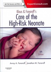 Klaus and Fanaroff's Care of the High-Risk Neonate 6th Edition 9781455740376 1455740373