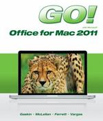 GO! with Mac Office 2011 1st Edition 9780133109870 0133109879