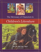The Dictionary of Characters in Children's Literature 0 9780531119846 053111984X