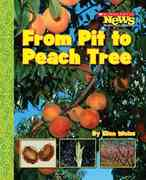 From Pit to Peach Tree 0 9780531185384 0531185389