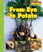 From Eye to Potato 0 9780531187883 0531187888
